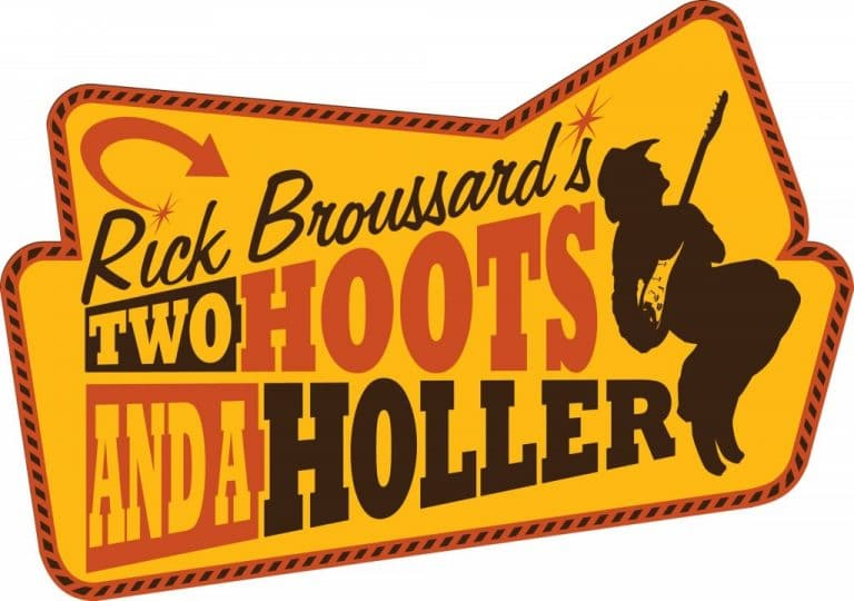 Rick Broussard's Two Hoot and a Holler