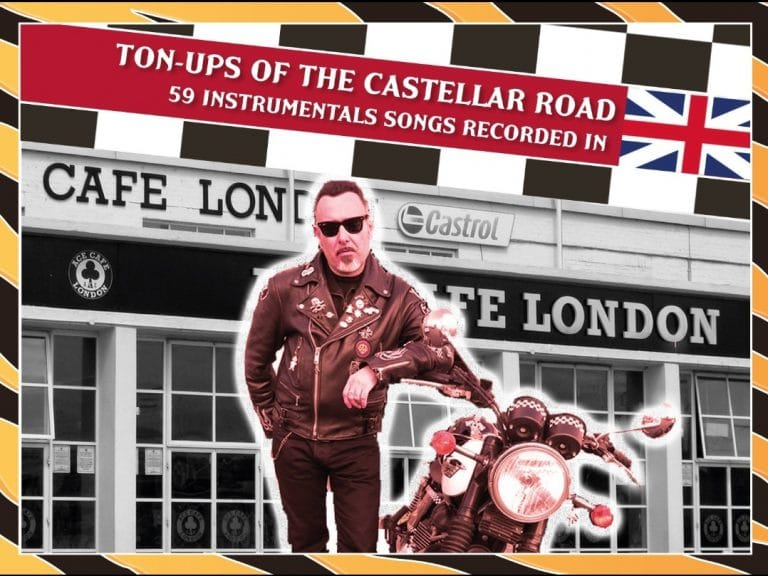 Ton-Ups Of The Castellar Road (59 instrumental songs recorded in Great Britain)